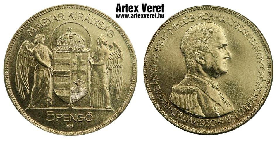 http://www.artexveret.hu/pengo-artex-utanveret/www_artexveret_hu_ezust_horthy-miklos_1930_jeloletlen_artex_utanveret_5_pengo.jpg